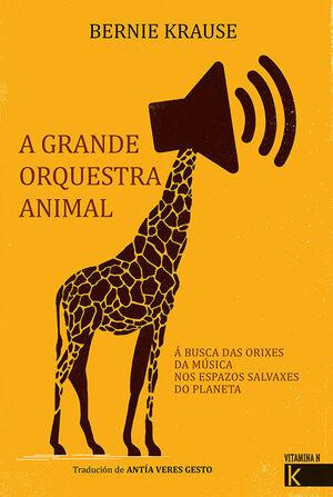 GRANDE ORQUESTRA ANIMAL,A GALLEGO