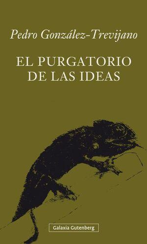 EL PURGATORIO DE LAS IDEAS