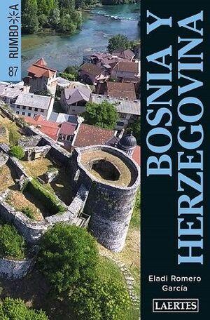 BOSNIA Y HERZEGOVINA (RUMBO A...)