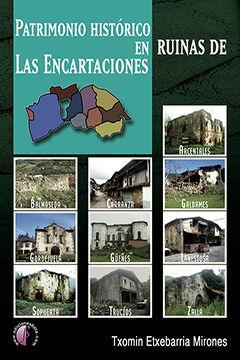 PATRIMONIO HISTÓRICO EN RUINAS DE LAS ENCARTACIONES