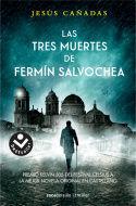 LAS TRES MUERTES DE FERMIN SALVOCHEA