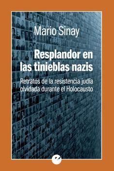 RESPLANDOR EN LAS TINIEBLAS NAZIS
