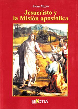 JESUCRISTO Y LA MISION APOSTOLICA