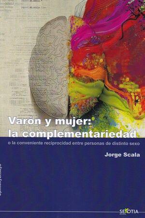 VARON Y MUJER: LA COMPLEMENTARIEDAD