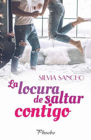 LA LOCURA DE SALTAR CONTIGO