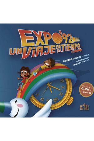 EXPO¦92. UN VIAJE EN EL TIEMPO