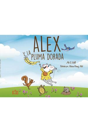 ALEX Y LA PLUMA DORADA