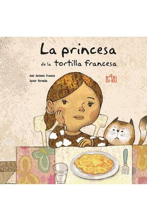 LA PRINCESA DE LA TORTILLA FRANCESA