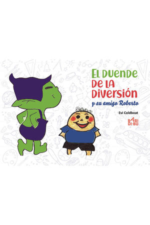 EL DUENDE DE LA DIVERSIóN Y SU AMIGO ROBERTO