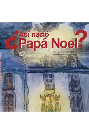+ASí NACIó PAPá NOEL?