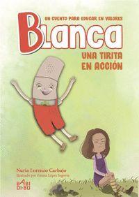 BLANCA, UNA TIRITA EN ACCIóN