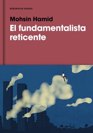 EL FUNDAMENTALISTA RECIENTE