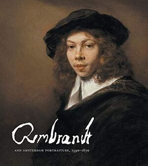 REMBRANDT AND THE PORTRAITURE