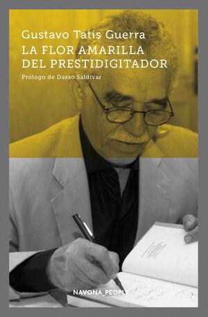 LA FLOR AMARILLA DEL PRESTIDIGITADOR