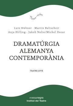DRAMATúRGIA ALEMANYA CONTEMPORàNIA