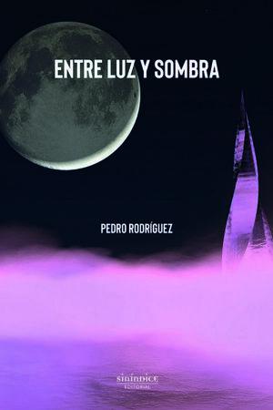 ENTRE LUZ Y SOMBRA