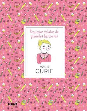 PEQUEÑOS RELATOS. MARIE CURIE