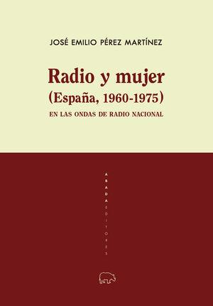 RADIO Y MUJER (ESPAÑA, 1960-1975)