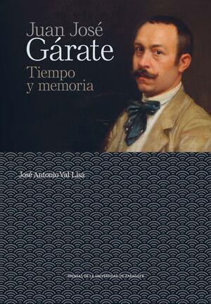 JUAN JOSE GARATE.TIEMPO Y MEMORIA