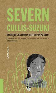 SEVERN CULLIS-SUZUKI: HAGAN QUE SUS ACCIONES REFLEJEN SUS PALABRA