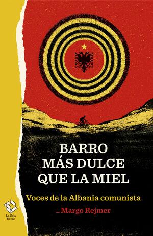 BARRO MÁS DULCE QUE LA MIEL
