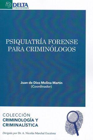 PRIQUIATRIA FORENSE PARA CRIMINOLOGOS