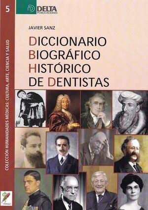 DICCIONARIO BIOGRáFICO HISTóRICO DE DENTISTAS