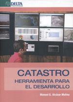 CATASTRO:HERRAMIENTAS PARA EL DESARROLLO