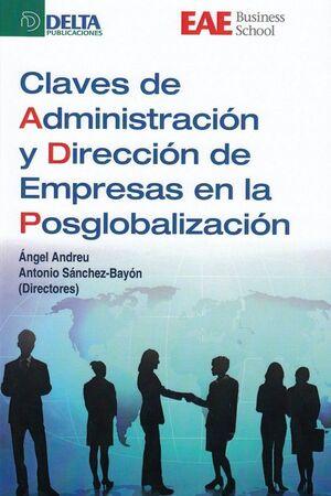 CLAVES DE ADMINISTRACION Y DIRECCION DE EMPRESAS EN LA POSGLOBALI