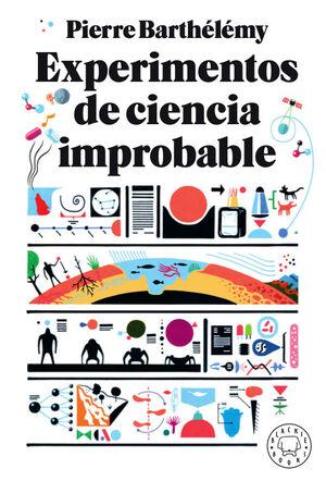 EXPERIMENTOS DE CIENCIA IMPROBABLE