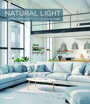 NATURAL LIGHT. LA IMPORTANCIA DE LA LUZ NATURAL EN CASA