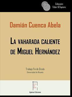 LA VAHARADA CALIENTE DE MIGUEL HERNáNDEZ