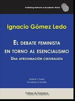 EL DEBATE FEMINISTA EN TORNO AL ESENCIALISMO