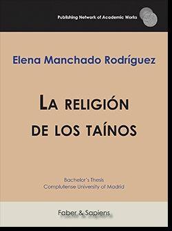 LA RELIGIóN DE LOS TAíNOS