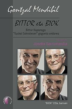 BITTOR ETA BIOK. BITTOR KAPANAGA
