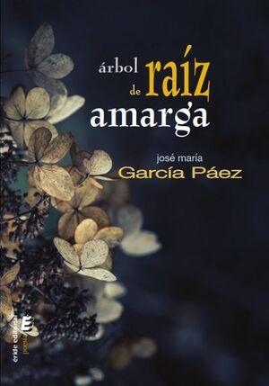 ARBOL DE RAIZ AMARGA