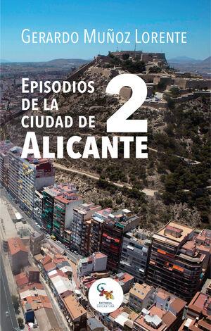 EPISODIOS DE LA CIUDAD DE ALICANTE 2