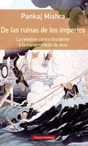 DE LAS RUINAS DE LOS IMPERIOS- RÚSTICA