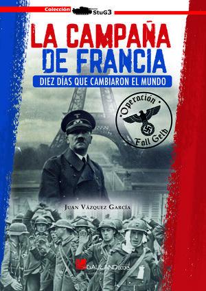 LA CAMPAÑA DE FRANCIA.