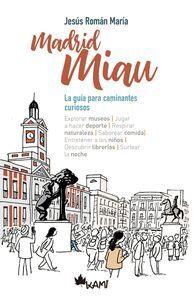 UNA GUIA PARA MADRID