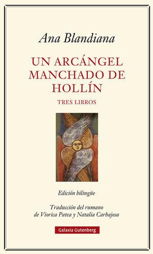 ARCÁNGEL MANCHADO DE HOLLÍN, UN