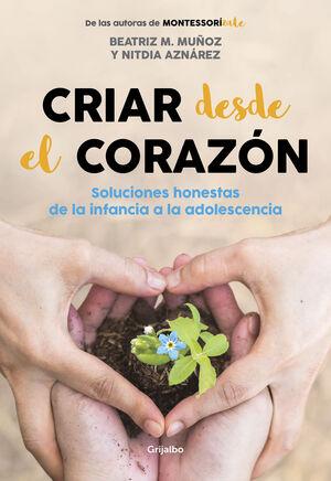 CRIAR DESDE EL CORAZÓN