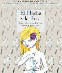 EL HACHA Y LA ROSA