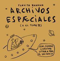 ARCHIVOS ESPAECIALES