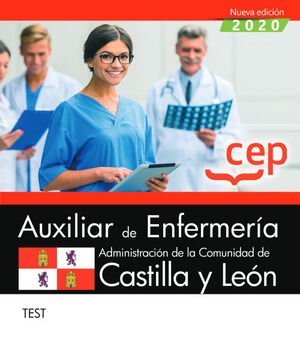 AUXILIAR DE ENFERMERÍA DE LA ADMINISTRACIÓN DE LA COMUNIDAD DE CASTILLA Y LEÓN.