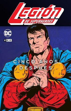 LEGIÓN DE SUPERHÉROES: CINCO AÑOS DESPUÉS 01