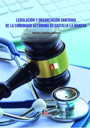 LEGISLACION Y ORGANIZACION SANITARIA DE LA COMUNIDAD