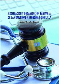 LEGISLACION Y ORGANIZACION SANITARIA DE LA