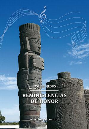 REMINISCENCIAS DE HONOR