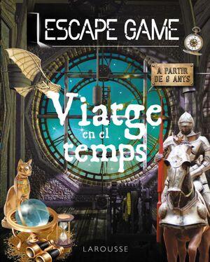 ESCAPE GAME. VIATGE EN EL TEMPS